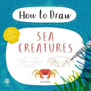 How to Draw: Sea Creatures