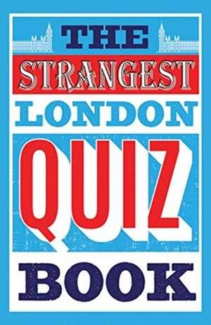 The Strangest Quiz Book: London imagine