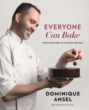 Everyone Can Bake de Dominique Ansel