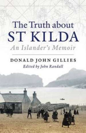 The Truth About St. Kilda de Donald Gillies