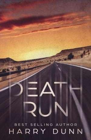Death Run de Harry Dunn