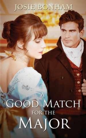 A Good Match For The Major de Josie Bonham