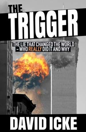 The Trigger de David Icke