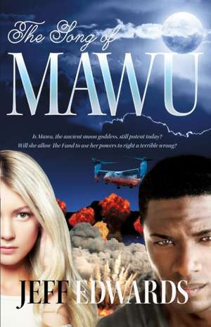 The Song of Mawu de Jeff Edwards