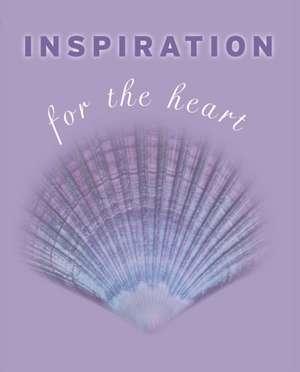 Inspiration for the Heart de Kate Marr Kippenberger