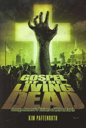 Gospel of the Living Dead