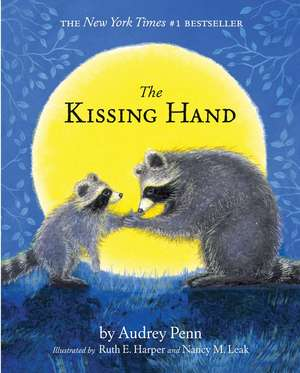 The Kissing Hand de Audrey Penn