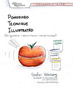 Pomodoro Technique Illustrated de Staffan Noteberg