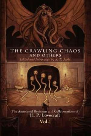 The Crawling Chaos and Others de H. P. Lovecraft