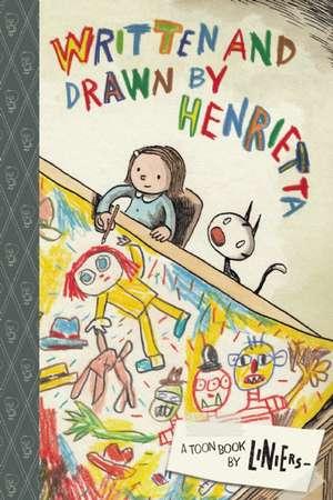 Written and Drawn by Henrietta