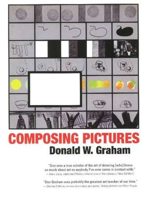 Composing Pictures de Donald W. Graham