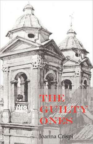 The Guilty Ones de Joanna Crispi