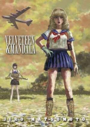 Velveteen And Mandala de Jiro Matsumoto