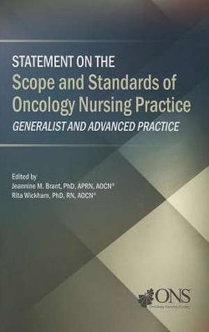 Statement on the Scope and Standards of Oncology Nursing Practice