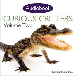 Curious Critters Volume Two (Audiobook CD)