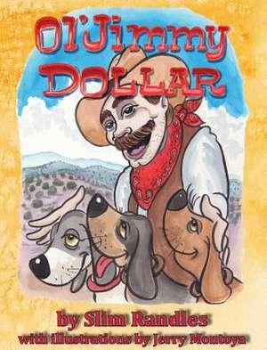 Ol' Jimmy Dollar