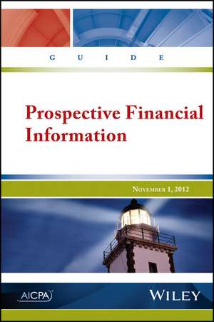 Guide: Prospective Financial Information de AICPA