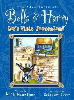 Let's Visit Jerusalem! de Lisa Manzione