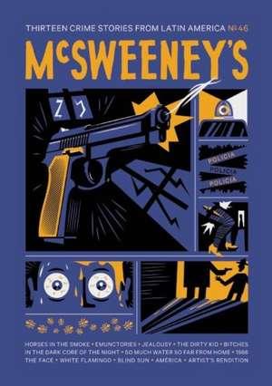McSweeney's Issue 46 de Dave Eggers