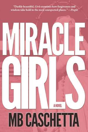 Miracle Girls de MB Caschetta