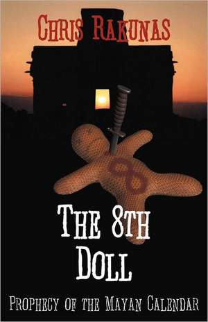 The 8th Doll de Chris Rakunas