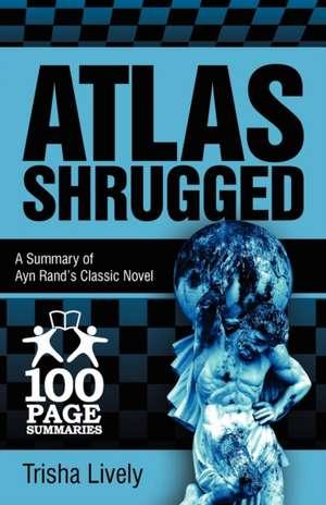 Atlas Shrugged de Trisha Lively