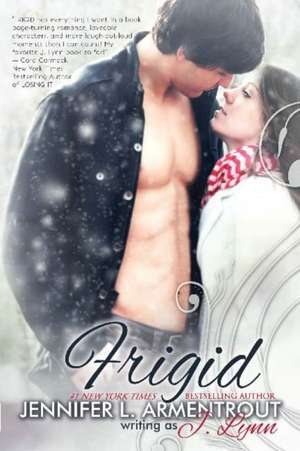 Frigid: Frigid vol 1 de Jennifer L. Armentrout
