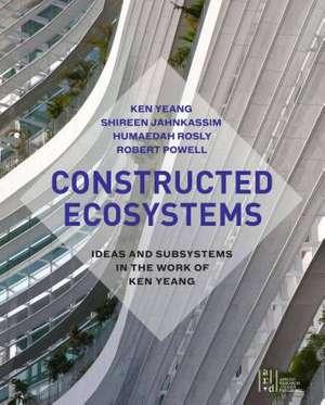 Constructed Ecosystems de Ken Yeang