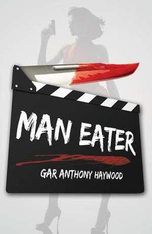 Man Eater de Gar Anthony Haywood