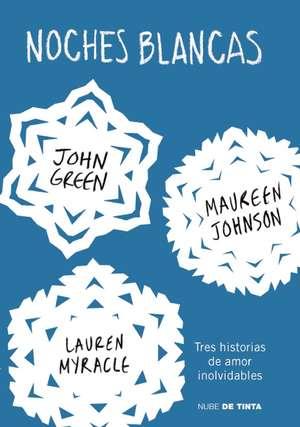 Noches Blancas:  Three Holiday Romances) de John Green