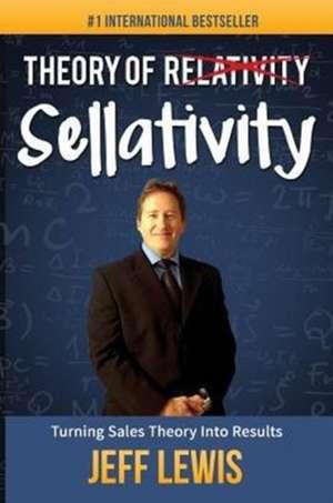 Theory of Sellativity de Jeff Lewis