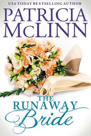 The Runaway Bride (The Wedding Series, Book 4) de Patricia McLinn