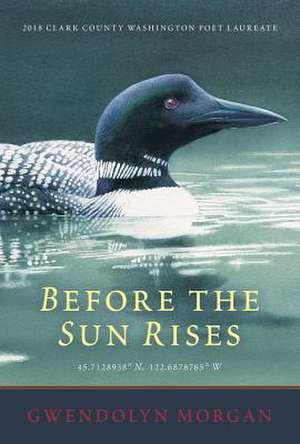 Before the Sun Rises de Gwendolyn Morgan