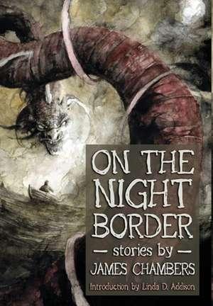 On the Night Border de James Chambers