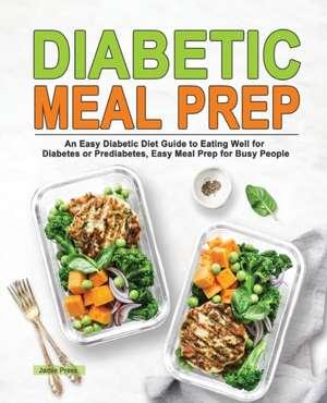 Diabetic Meal Prep de Jamie Press
