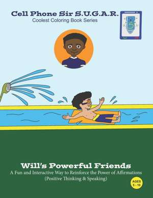 Will's Powerful Friends: Power of Affirmations (Positive Thinking & Speaking) de Becca Weber