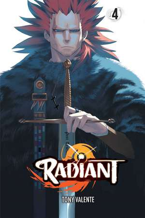 Radiant, Vol. 4 de Tony Valente