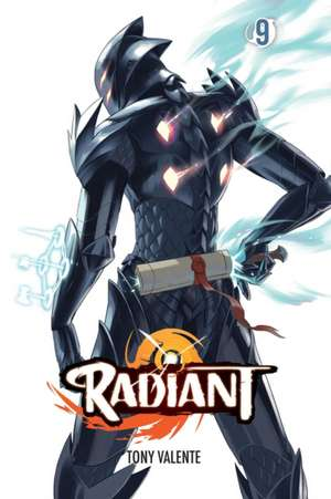 Radiant, Vol. 9 de Tony Valente