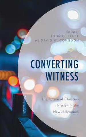 CONVERTING WITNESSTHE FUTURE
