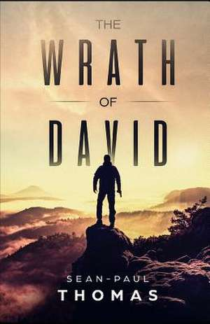 The Wrath of David de Thomas, Sean-Paul