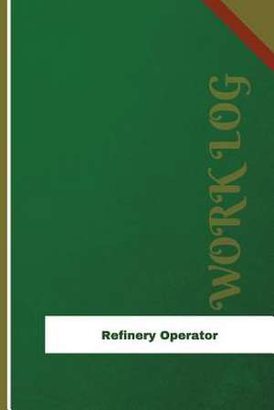 Refinery Operator Work Log de Logs, Orange