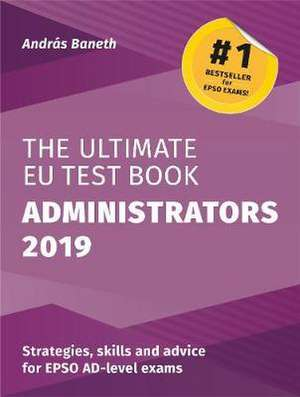The Ultimate EU Test Book Administrators 2019 de András BANETH