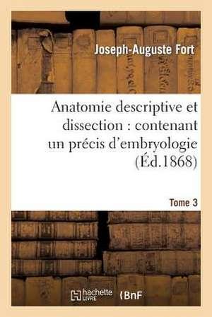 Anatomie Descriptive Et Dissection
