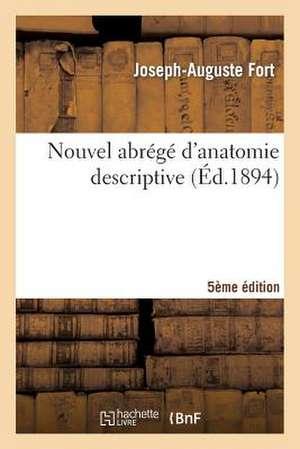 Nouvel Abrege D'Anatomie Descriptive 5e Edition