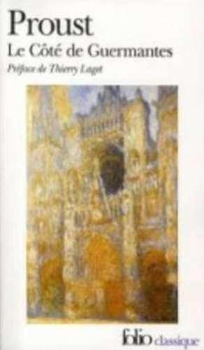 Cote de Guermantes:  Une Biographie Intellectuelle de Marcel Proust