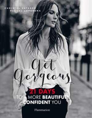 Get Gorgeous de Christel Vatasso
