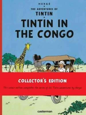 TIN TIN IN THE CONGO COLLECTORS EDITION