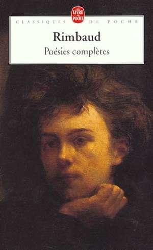 Poesies Completes:  Lettres D'Amour 1585-1610 de Arthur Rimbaud