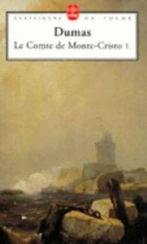 Le Comte de Monte-Cristo T01:  Et Autres Textes (1873-1875) de Alexandre Dumas
