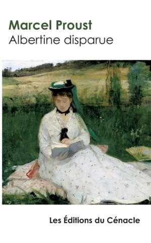 Albertine disparue de Marcel Proust